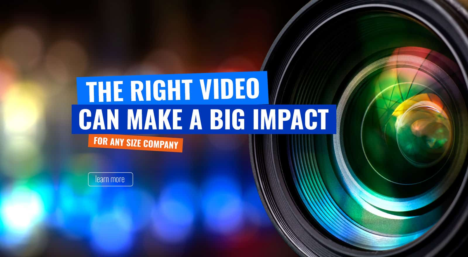 Page link with text: The right video can make a big impact for any size company.
